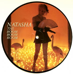"Natasha - The Boom Boom Room/I Casually Strolled By (7"") (Picture Disc) (VG+/VG+)"